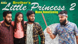 BROTHER'S LITTLE PRINCESS Part 2 | Dummy Bawa | Balaji Sha | Madhan Kumar | Riya Manoj | Ezhilanban
