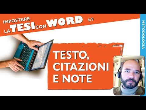 [Tutorial 21] Scrivere una tesi con Word: testo, citazioni, note | Guida a