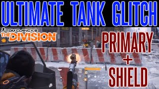 The Division Shield Glitch | Shield Exploit | Primary Weapon + Shield | Ultimate Tank (PC PS4 Xbox)