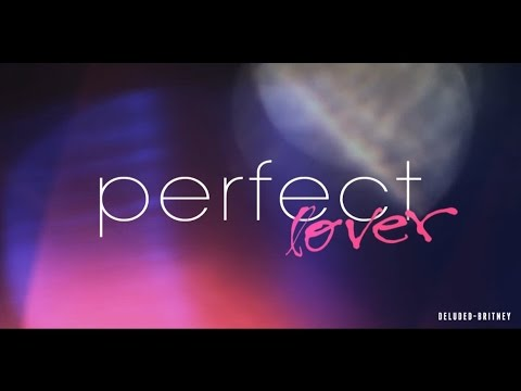 Britney Spears  Perfect Lover Tribute
