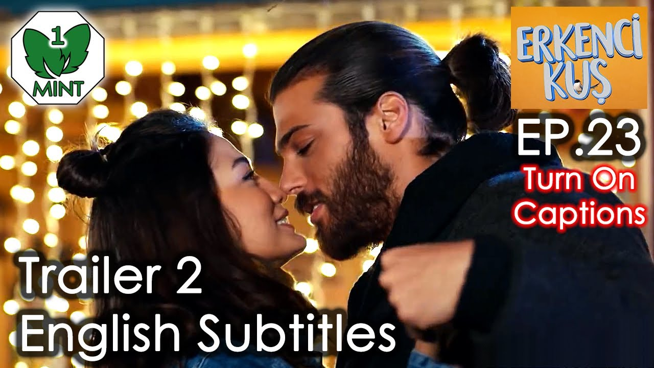 Early Bird - Erkenci Kus 23 English Subtitles Trailer 2