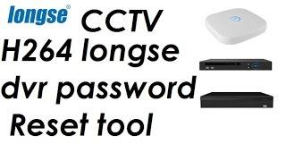 H264 longse dvr password reset tool