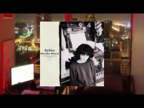 Mariko Murai - Helou - 1988 [Full Album]