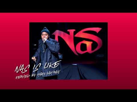 Nas - Nas is like (HaruYahMan Remix) mp3 download