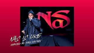 Nas - Nas is like (HaruYahMan Remix)