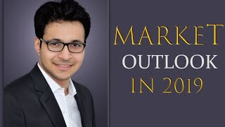 Equity Share Market Outlook in 2019 | Investment strategy |  शेयर बाजार आउटलुक |