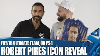 FIFA 18 Ultimate Team Icons on PS4 - Robert Pires Reveal!