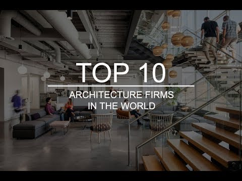Top 10 Architecture Firms/companies In The World.