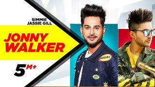 Jonny Waker Ft. Jassie Gill (Jassie Gill, Simmie) Mp3 Song Download