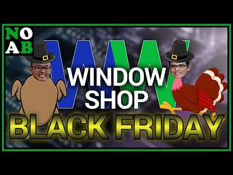 Window Shop BLACK FRIDAY 2017! (Episode #31)