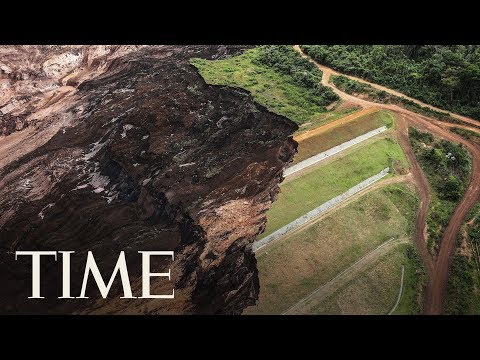 58 People Dead And Over 300 Missing After Brazilian Dam Collapse | TIME