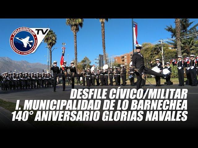 Lo Barnechea: Ceremonia y desfile 140° Conmemoración Glorias Navales