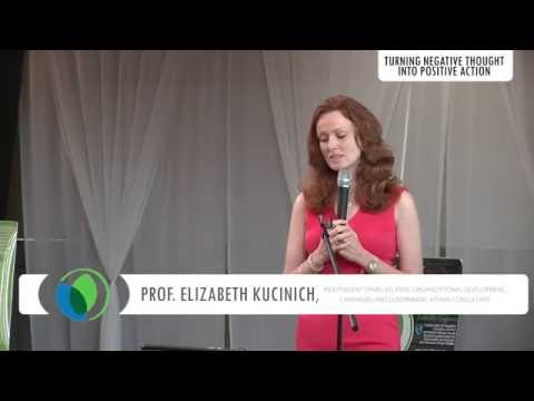 Elizabeth Kucinich - Turning Negative Thought into Positive Action