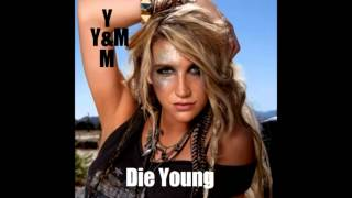 yDRINF & mXY Feat. Kesha - Die Young 2013