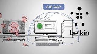 Belkin Secure KVM – What is Air Gap?