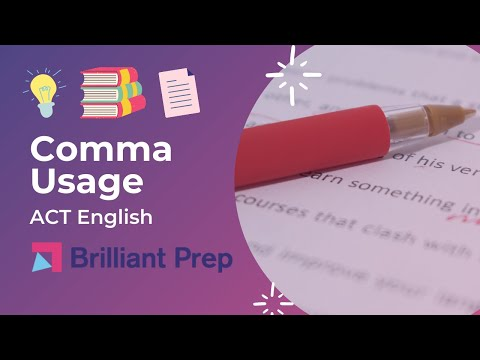Comma Usage, ACT English Bootcamp #13
