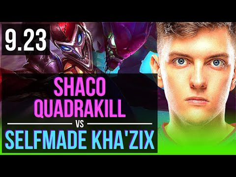 SHACO Vs Selfmade KHA'ZIX (JUNGLE) | 3.1M Mastery Points, Quadrakill | EUW Challenger | V9.23