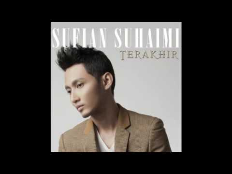 Sufian Suhaimi - Terakhir instrumental (Karaoke)