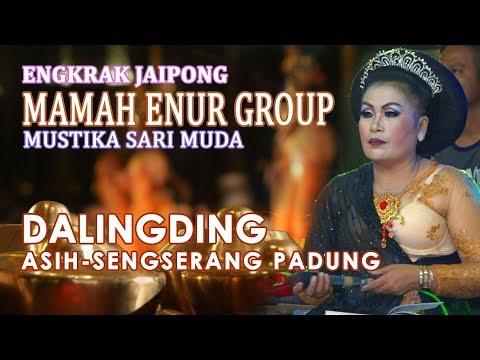 Dalingding Asih naek Sengserang Padung - Jaipongan Mamah Enur Group