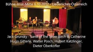 jack grunsky - land of the silver birch und catherine - themenabend 2012