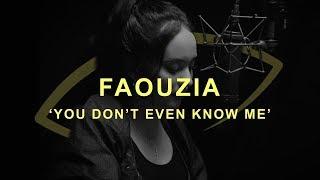 Faouzia - You Don't Even Know Me ( Video Lyrics Piano Version )