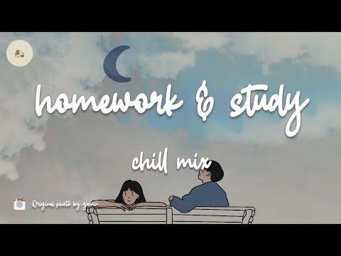 homework & study - Chill music mix