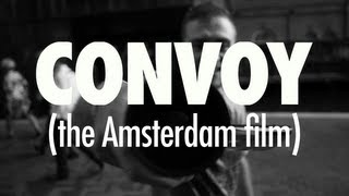 CONVOY (The Amsterdam Film) DVD Trailer