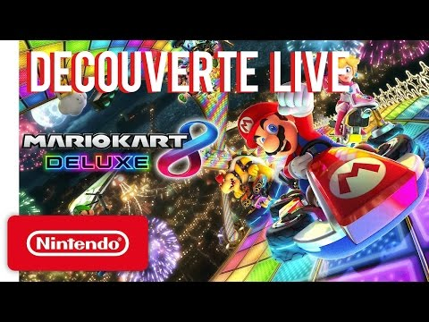 [Rediff] Découverte de Mario Kart 8 Deluxe