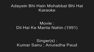 Adayein Bhi Hain Mohabbat Bhi Hai - Karaoke - Dil Hai Ke Manta Nahin - Kumar Sanu & Anuradha
