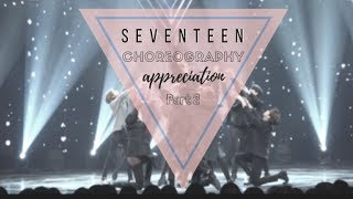 SEVENTEEN (세븐틴) Dance Choreography Appreciation Video ✦PART 2✦