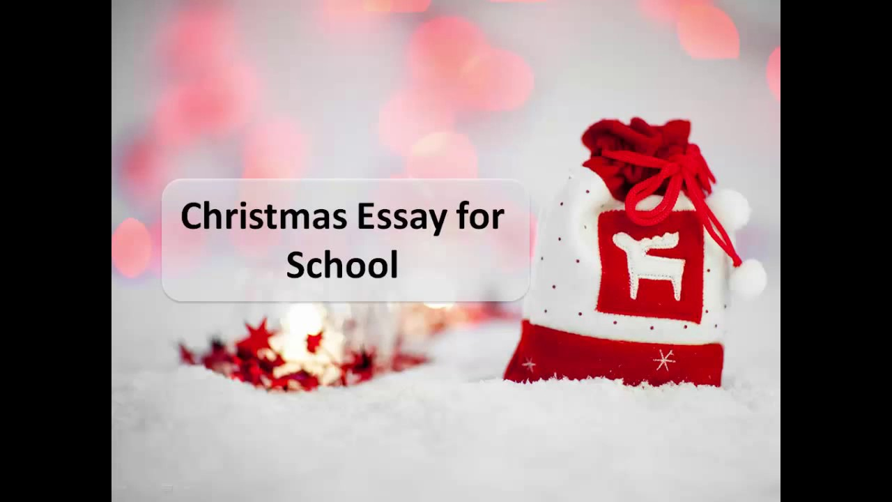 christmas essay for school  christmas essay for school