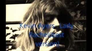 Kevin ayers- Lady Rachel