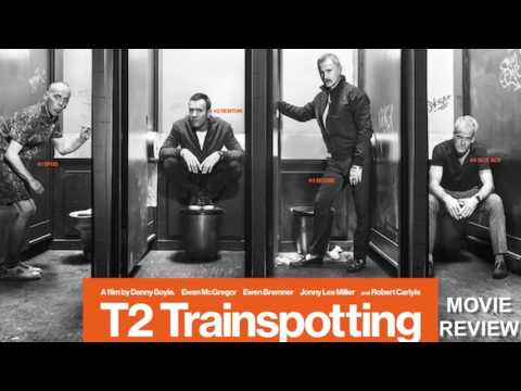 T2 TRAINSPOTTING Review - Cinema Savvy