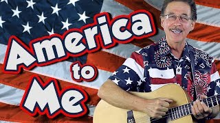 America to Me | Patriotic Song for Kids | Song for America | Jack Hartmann