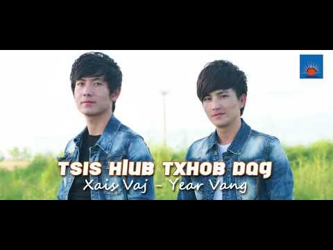 Tsis Hlub Txhob Dag by Xais vaj yias vaj  ( Audio ) thumbnail