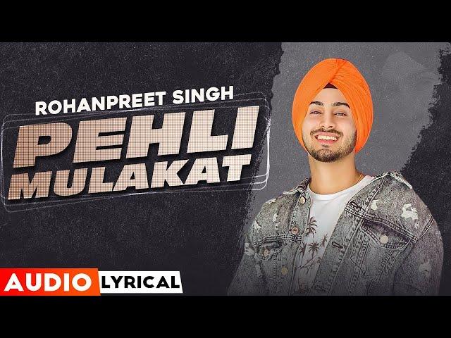 Watch Latest Punjabi Song Music Video Pehli Pehli Vaar Audio Sung By Rohanpreet Singh Punjabi Video Songs Times Of India