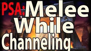 Classic WoW PSA: Melee While Channeling (Free damage!)