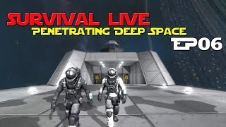 Space Engineers - Penetrating Deep Space Ep 6