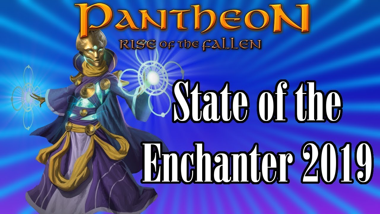Pantheon: State of the Enchanter 2019 - In Light of Classic EverQuest