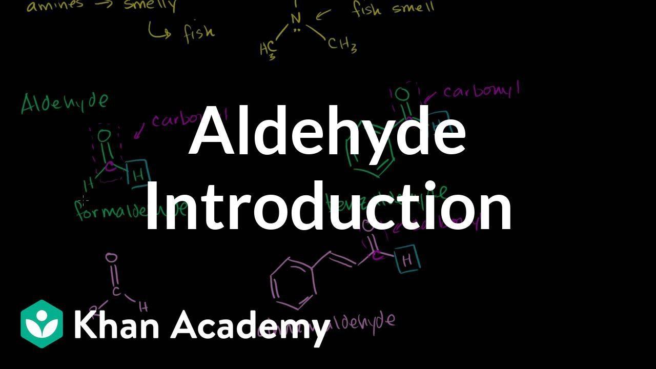 Aldehyde introduction (video) | Khan Academy