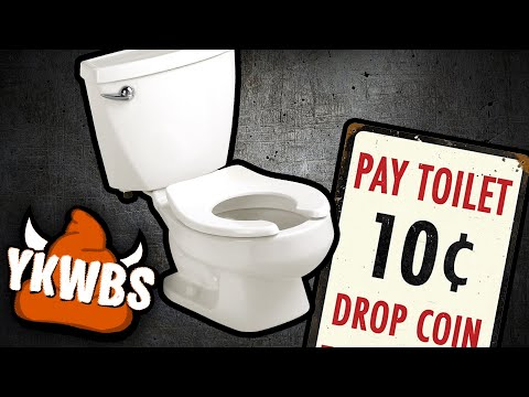 You Know What's Bullshit!? - Pay Toilets