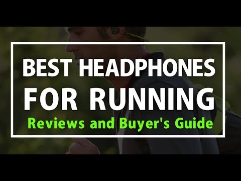 Best Headphones for Running 2018- Reviews and Buyer's Guide