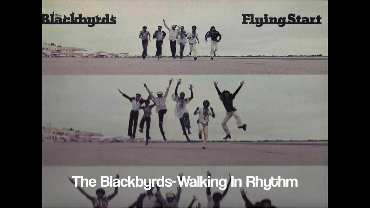 The Blackbyrds ~ Walking In Rhythm