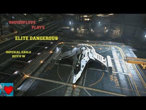 Elite Dangerous - Imperial Eagle Review