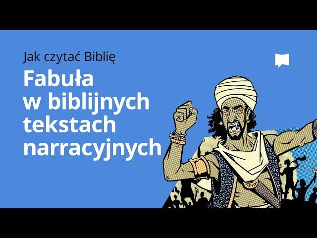 Fabuła w biblijnych tekstach narracyjnych