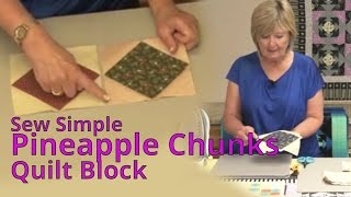 Sew Simple Pineapple Chunks Quilt Block with Karin Hellaby