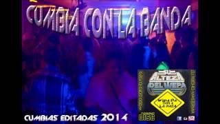 CUMBIA CON LA BANDA - EDIT SU ALTEZA DEL WEPA DJ PUCHO