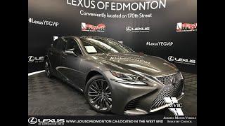 Grey 2018 Lexus LS 500 Luxury Package Review Edmonton Alberta - Lexus of Edmonton New