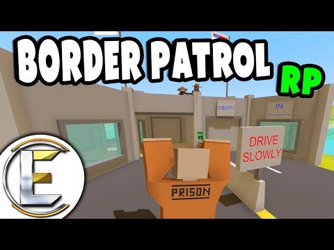 Border Patrol RP | Unturned Roleplay - Need to see some ID and Registration (President Approval)