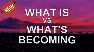 Abraham Hicks — What Is Vs What's Becoming   Abraham Hicks 2020 (NEW)